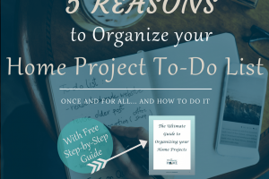 5 Reasons to Organize your Entire Home To-Do List & How to do it