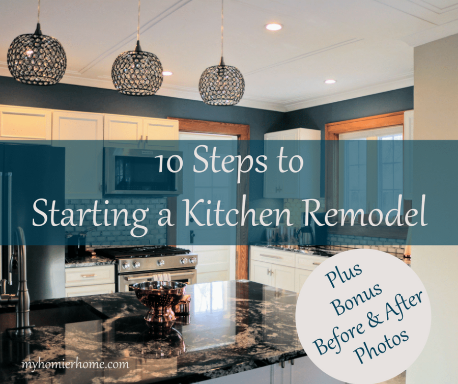 10 Steps to Starting a Kitchen Remodel