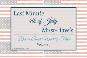 4th of July Last Minute Must Have's