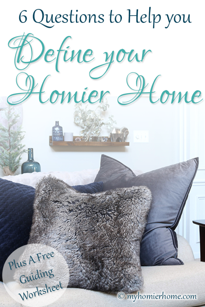 Define your Homier Home