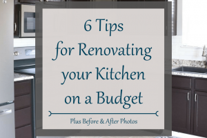 6 Tips for a Budget Kitchen Renovation + Before & Afters