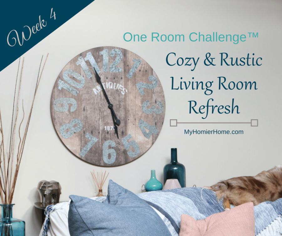 Cozy & Rustic Living Room Refresh | ORC Week 4