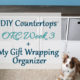 DIY Countertop + My Gift Wrapping Organizer