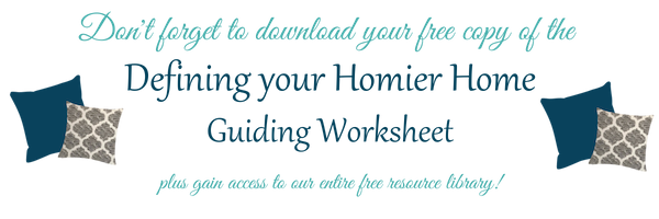 Defining your Homier Home Free Guiding Worksheet