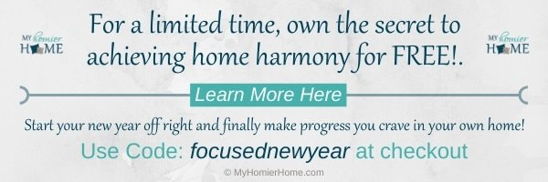 For a limited time, own the secret to home harmony for FREE! Use code: focusednewyear in checkout