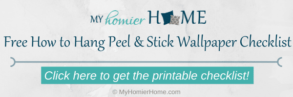 Get your free printable checklist to make hanging your peel and stick wallpaper a breeze!