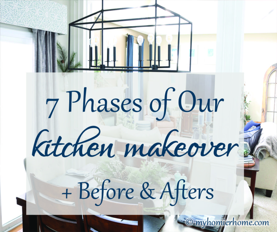 Kitchen Makeover | 7 Phases + Before and Afters