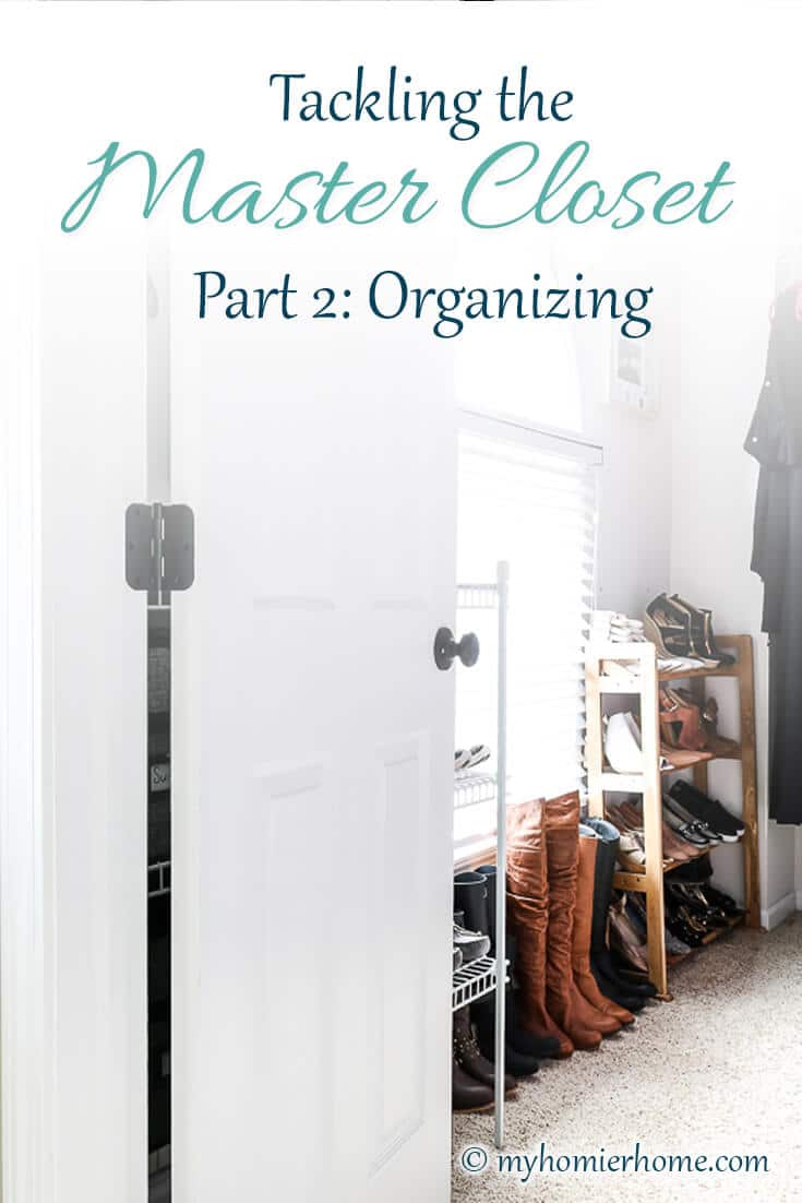 Part 2 of tackling the master closet is to organize that master closet. In part 1 we decluttered and purged, now it's time to put it back together! Check out the amazing transformation with my before and after shots, too! #masterclosetorganization #mastercloset #closetorganization #organizemastercloset #organized #organize #transformmastercloset