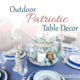 Patriotic Table Decor