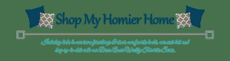 Shop My Homier Home