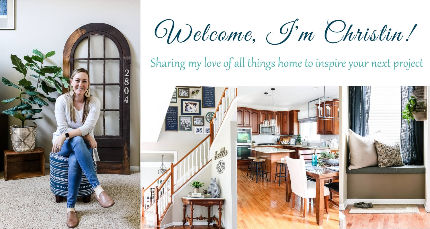 Welcome to My Homier Home! I'm Christin, sharing my love of all things home to inspire your next project